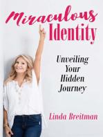 Miraculous Identity