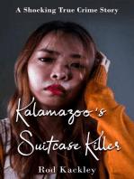 Kalamazoo's Suitcase Killer