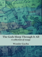 The Gods Sleep Through It All
