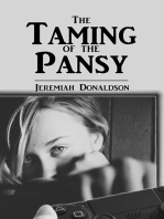 The Taming of the Pansy
