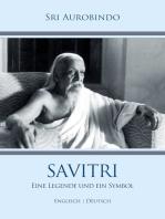 Savitri – Eine Legende und ein Symbol