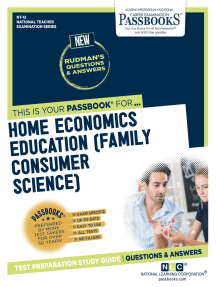 HOME ECONOMICS EDUCATION (FAMILY CONSUMER SCIENCE): Passbooks Study Guide