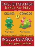 7 - Comics (Cómicos) - English Spanish Books for Kids (Inglés Español Libros para Niños)