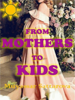 From Mothers to Kids