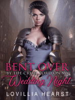 Bent Over By The Cruel Lord On My Wedding Night