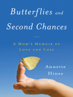 Butterflies and Second Chances