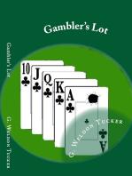 Gambler's Lot