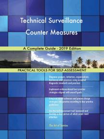 Technical Surveillance Counter Measures A Complete Guide - 2019 Edition