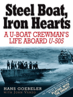 Steel Boat, Iron Hearts: A U-boat Crewman's Life Aboard U-505