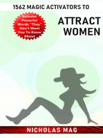 1562 Magic Activators to Attract Women