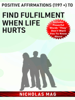 Positive Affirmations (1197 +) to Find Fulfilment When Life Hurts