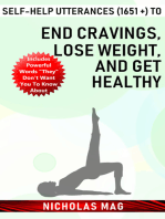 Self-help Utterances (1651 +) to End Cravings, Lose Weight, and Get Healthy