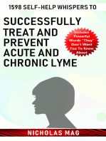 1598 Self-help Whispers to Successfully Treat and Prevent Acute and Chronic Lyme
