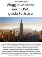 Viaggio vacanza negli USA - guida turistica