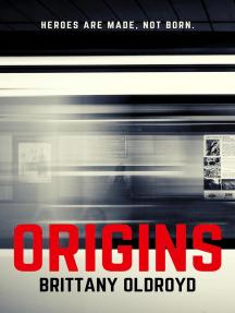 Origins: The Invincibles, #0.5