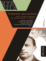 Vygotski revisitado: Una historia crítica de su contexto y legado