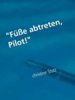 """""""Füße abtreten, Pilot!"""""""