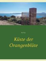 Küste der Orangenblüte