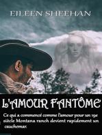 L'amour Fantôme