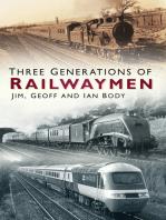 Three Generations of Railwaymen