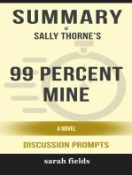 Summary of 99 Percent Mine
