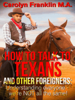 How To Talk To A Texan And Other Foreigners