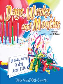 Days, Weeks, And Months: Calendar Skills