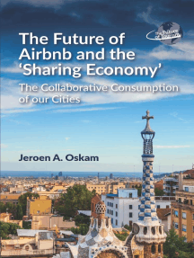 The Future of Airbnb and the Sharing Economy: The Collaborative Consumption of our Cities