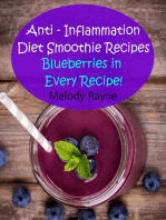 Anti – Inflammation Diet Smoothie Recipes - Blueberries in Every Recipe!