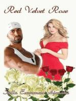 Red Velvet Rose ~ A BMWW Sexy Romance