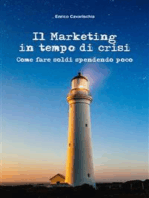 Il marketing in tempo di crisi. Come fare soldi spendendo poco