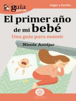 GuíaBurros: El primer año de mi bebe: Una guía para mamis