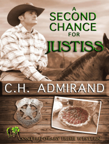 A Second Chance For Justiss: Contemporary Irish Western Series, #2