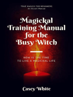 Magickal Training Manual for the Busy Witch