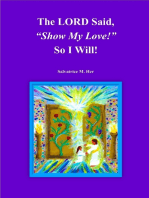 """The LORD Said, """"Show My Love!"""" So I Will!"""