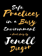 Safe Practices In a Busy Environment