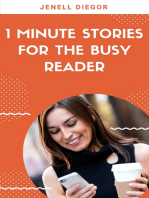 1 Minute Stories for the Busy Reader