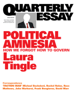 Quarterly Essay 60 Political Amnesia