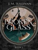 Broken Glass (The Wanderland Chronicles #2)