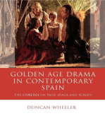 Golden Age Drama in Contemporary Spain: The Comedia on Page, Stage and Screen