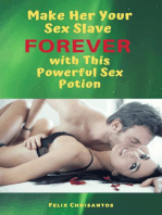 Make Her Your Sex Slave Forever with This Powerful Sex Potion