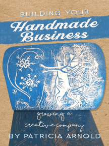 Building Your Handmade Business: Growing a Creative Company