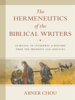 The Hermeneutics of the Biblical Writers