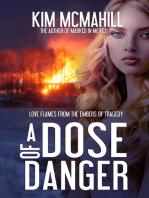 A Dose of Danger