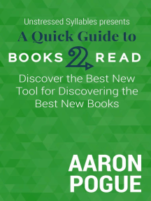 A Quick Guide to Books2Read: Discover the Best New Tool for Discovering the Best New Books: Unstressed Syllables Presents