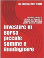 Investire in Borsa piccole somme e guadagnare