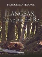 Langsax. La Spada del Re