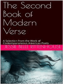 The Second Book of Modern Verse / A Selection from the Work of Contemporaneous American Poets