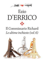 Il commissario Richard. Le ultime inchieste vol. 6