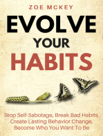 Evolve Your Habits